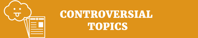 Controversial essay topics list