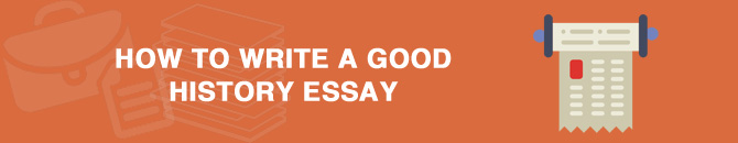 How do I write better history essays?