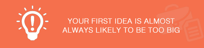 your first idea big