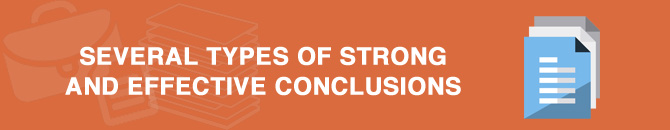 several types of strong and effective conclusions