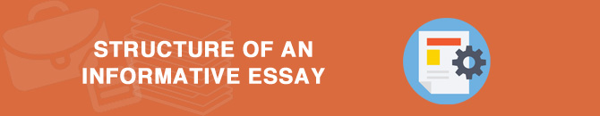 structure of an informative essay