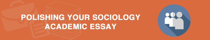 polishing sociology essay